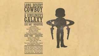 Long Desert Cowboy - A Gunslinger