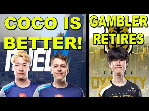 OGE Says COCCO Has A Better Rein! Dallas Fuel Wont Kick ANYONE? Seoul Dynasty's Gambler Retires!