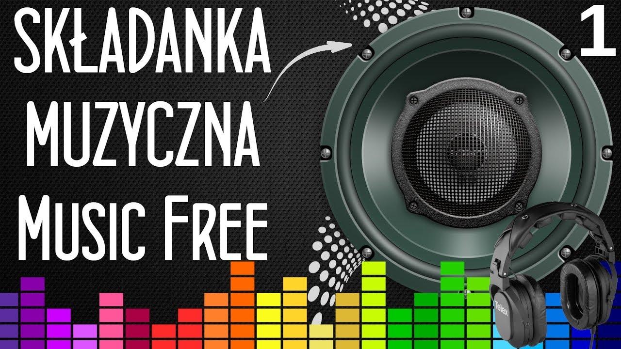 Składanka Muzyczna - Free Music  1 / Bezpłatna muzyka