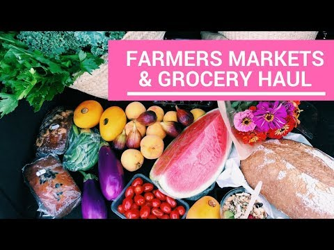 Farmers Markets And Grocery Haul