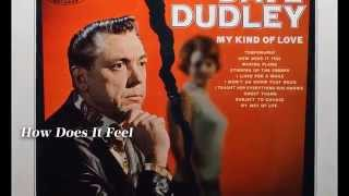 Watch Dave Dudley How Does It Feel video