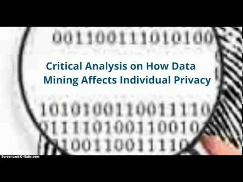 Critical Analysis On How Data Mining Effects Individual Privacy
