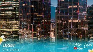 DRIST - City Lights