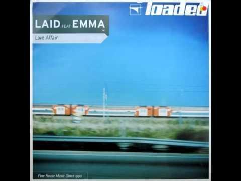 Laid - Love Affair (feat. Emma)
