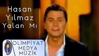 Hasan Yilmaz Yalan Mi