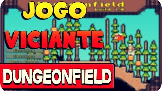 Jogo Viciante - Dungeonfield