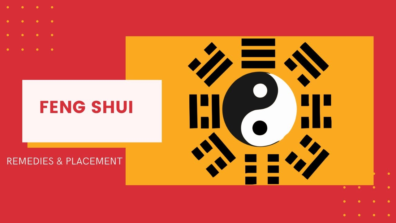 Feng Shui Remedies And Placement Youtube