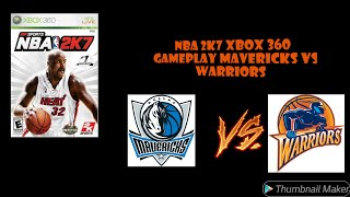 NBA 2K7 Xbox 360 Gameplay Dallas Mavericks Vs Golden State Warriors