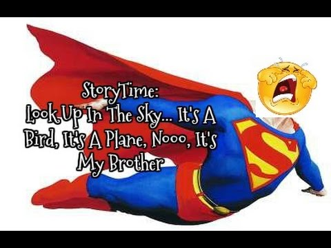 StoryTime: Look Up In The Sky!  It