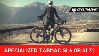TARMAC SL6 OR SL7? What's Better Between The Two Specialized Bikes?