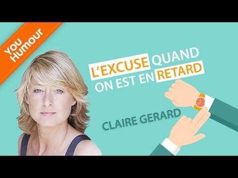 CLAIRE GERARD - Des excuses quand on est en retard