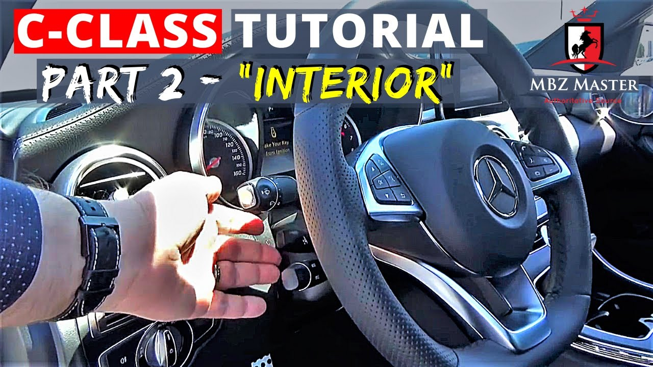 Mercedes C-Class Video Manual Part 2: INTERIOR