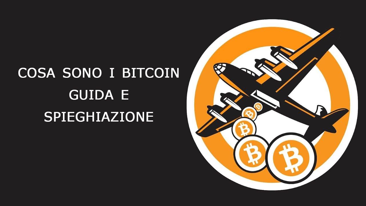 Cos'è il bitcoin? Guida e spiegazione in italiano