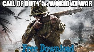 How To Download - Call OF Duty 5 : World at War ( 2015 FREE )