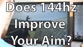does a 144hz monitor improve your aim counter strike global offensive tips