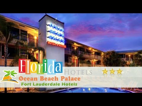 Ocean Beach Palace - Fort Lauderdale Hotels, Florida