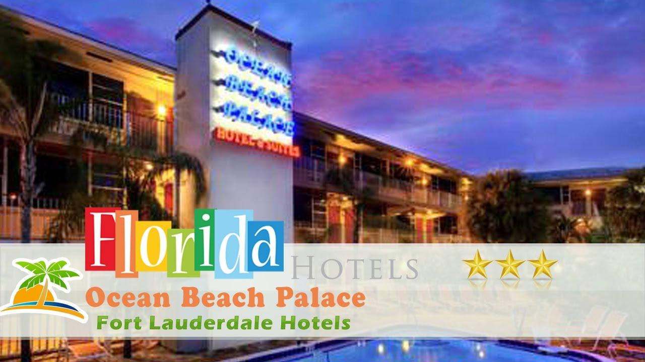 Ocean Beach Palace Fort Lauderdale Hotels Florida