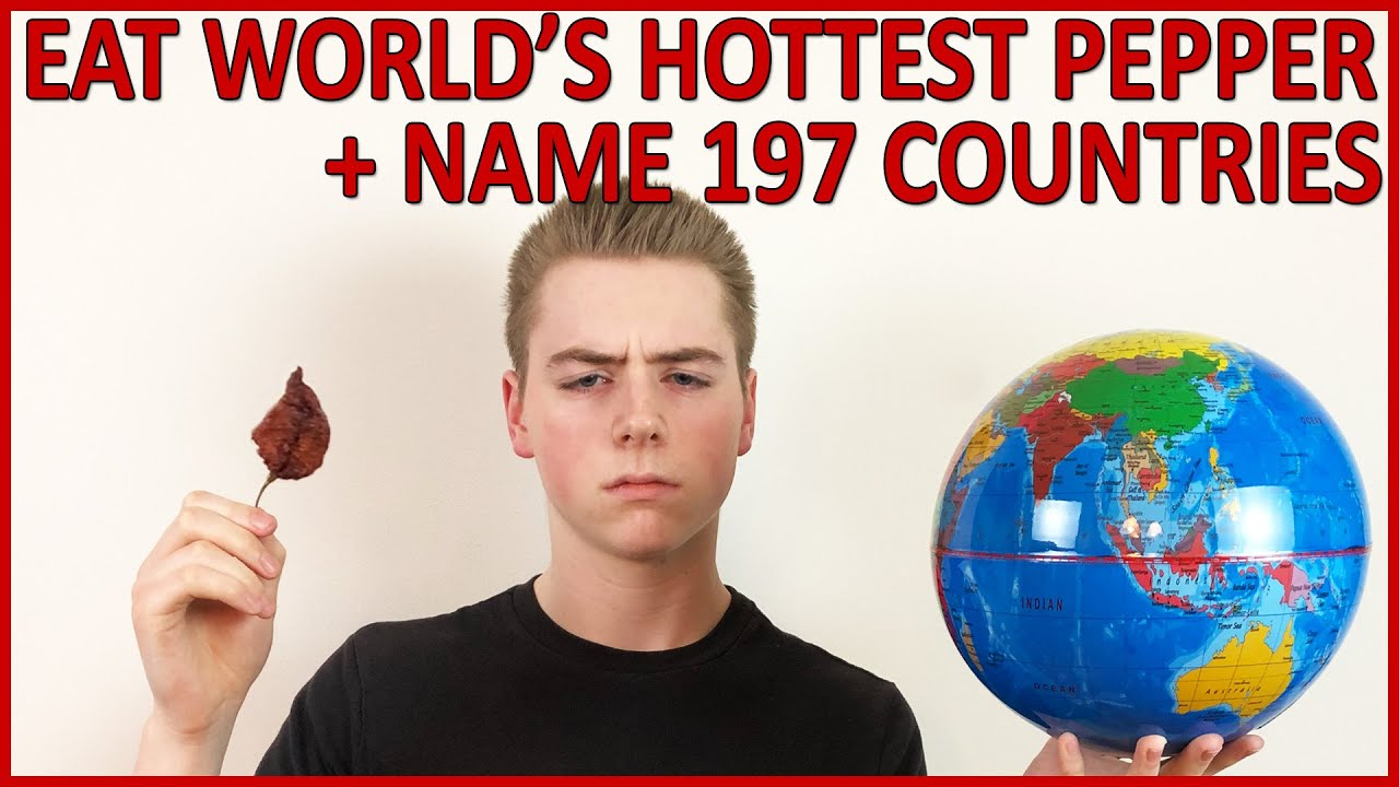 Eating World's Hottest Pepper + Naming 197 Countries