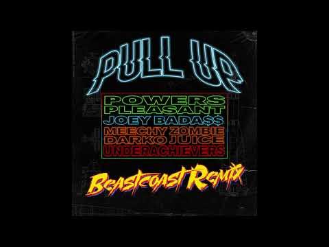 Pull Up (Beastcoast Remix) feat. Joey Bada$$, Meechy Darko, Zombie Juice, The Underachievers
