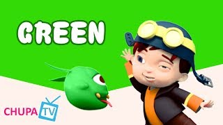 Color Songs - The GREEN Song | Learn Colours | Preschool Colors Nursery Rhymes | Chupakids TV