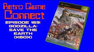 Retro Game Connect #169: Godzilla: Save the Earth (Xbox)