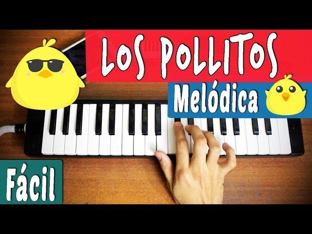 Melodica Facil Para Principiantes Y Ninos Los Pollitos Tutorial Youtube