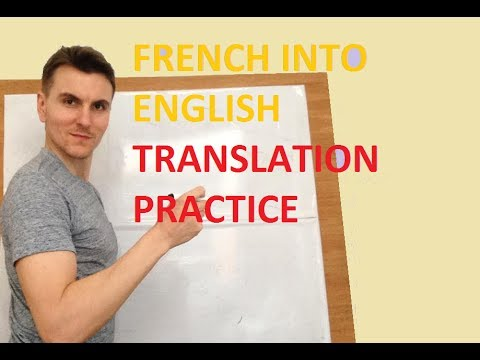 French To English - Free Translation Practice 22nd July Part 1