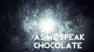 As We Speak-Chocolate (Price We Pay) [Official Audio]