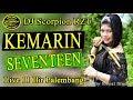DJ KEMARIN-SEVENTEEN ❗ - OT SCORPION 11 ILIR PALEMBANG