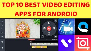 Top 10 best video editing app for Android 2020 | best video editing apps for editing | kinemaster