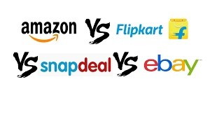 Amazon vs Flipkart vs Snapdeal vs Ebay