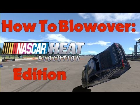 How to Blowover in NASCAR Heat Evolution |
