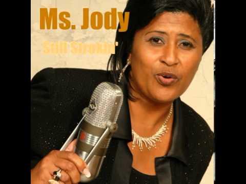 Ms. Jody - Still Strokin'