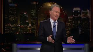 Monologue: President Hold My Beer | Real Time with Bill Maher (HBO)