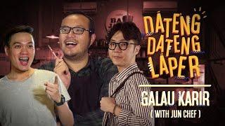 Dateng-Dateng Laper #2: Galau Karir feat. Jun Chef   DWIKA PUTRA & FEBRI RACHMAN