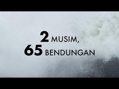 2 MUSIM, 65 BENDUNGAN
