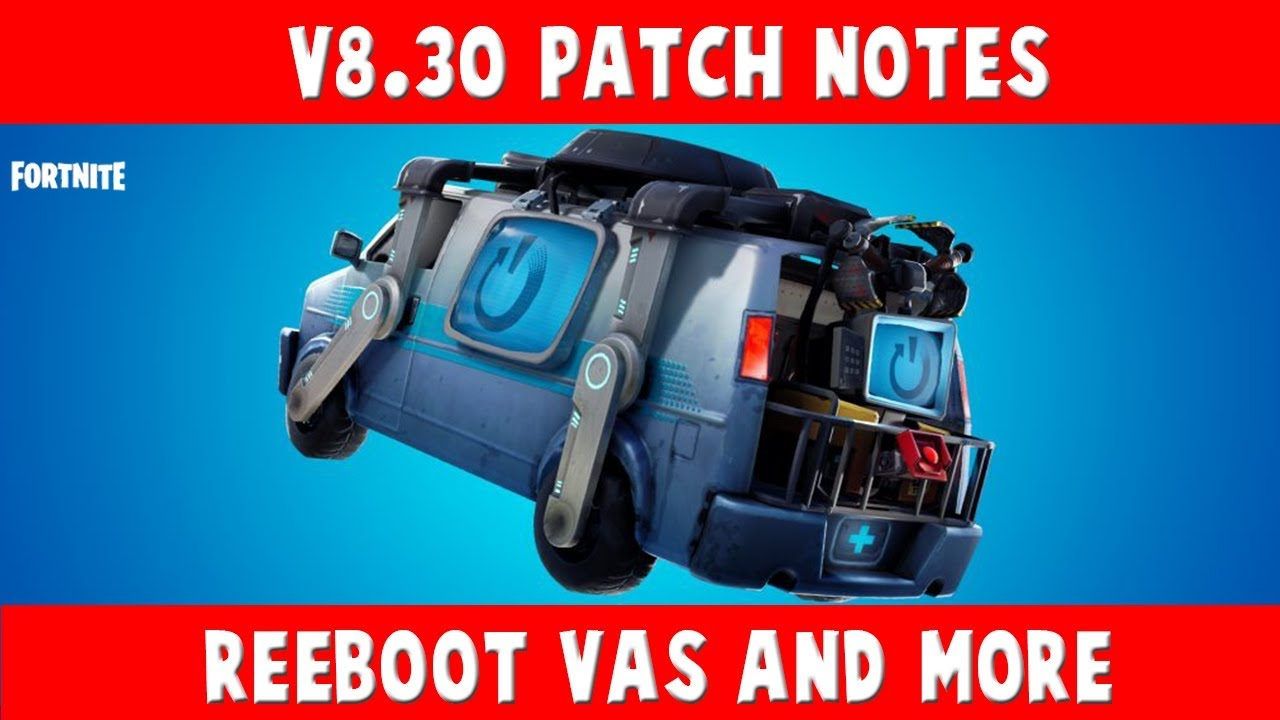 Fortnite v8.30 Patch Notes  Reboot Vans, Buccaneer's Bounty Event, and more