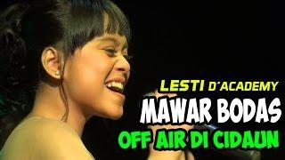 """LESTI """"MAWAR BODAS"""" LIVE OFF AIR CIDAUN 26 MARET 2016"""