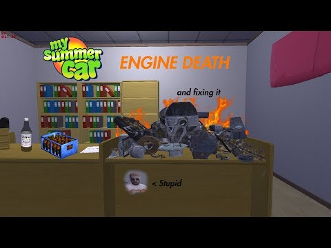 Engine DEATH (and Fixing It) | My Summer Car