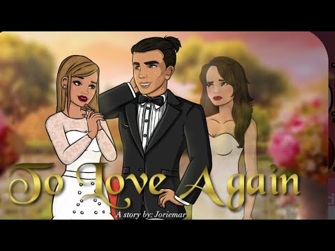 To love again (episode 17) episode choose your story