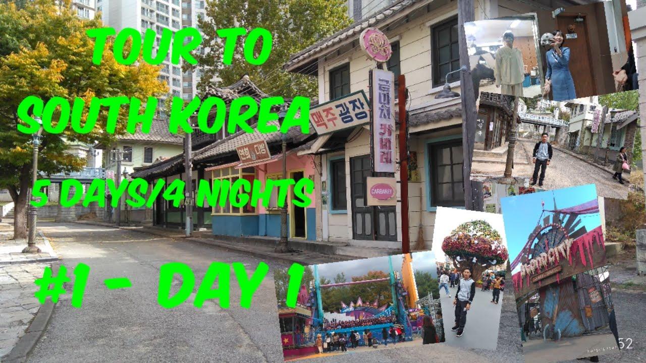 Tour To South Korea (Autumn) 5 Days & 4 Nights  #1- Day 1 #Korea