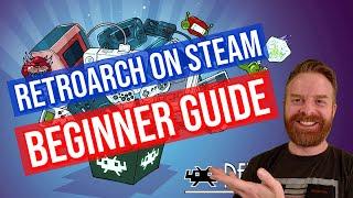 RetroArch on Steam Begİnner Guide (Setup / tips)