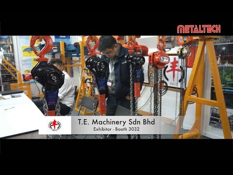 METALTECH Malaysia Exhibition 2017 - T.E. Machinery Sdn Bhd