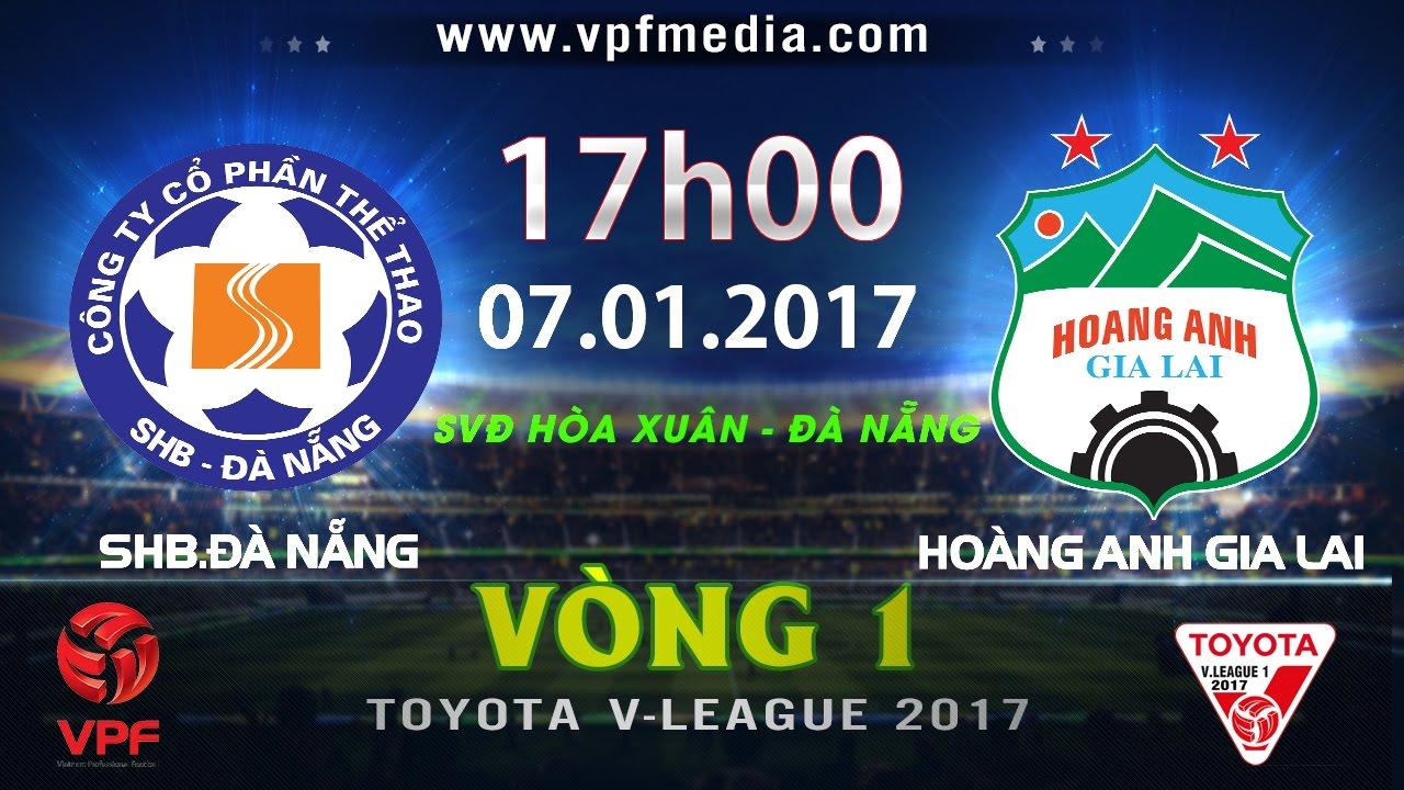 Xem lại: SHB Đà Nẵng vs Hoàng Anh Gia Lai