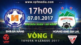 Da Nang vs Hoang Anh Gia Lai full match