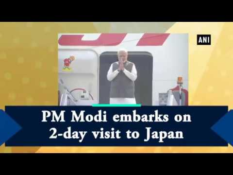 PM Modi embarks on 2-day visit to Japan