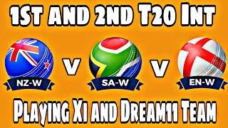 NZ (w) vs SA (w) || ENG (w) vs SA (w), 1st & 2nd T20 Int, Playing Xi and Dream11 Team