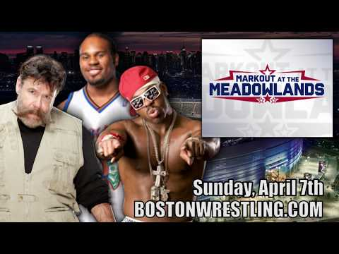 Boston Wrestling Sports at Markout At The Meadowlands Sunday, April 7th!Kaynak: YouTube · Süre: 1 dakika54 saniye