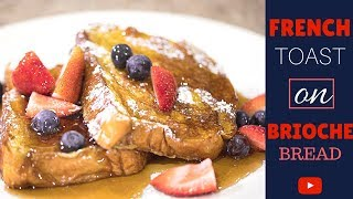 How to make French Toast on Brioche Loaf!