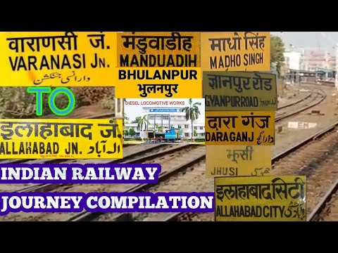 VARANASI TO ALLAHABAD INDIAN RAILWAY JOURNEY COMPILATION!! DLW!!